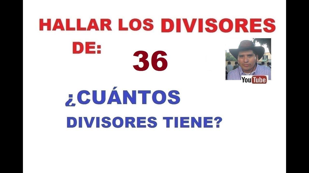 052a0a9ac HALLAR LOS DIVISORES DE 36