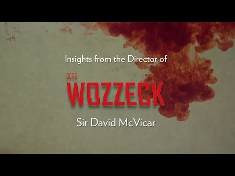 Director, Sir David McVicar, explains why YOU need to see Berg's WOZZECK. Now – Nov 21