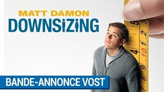 DOWNSIZING - Bande-annonce Officielle (VOST) [au cinéma le 10 janvier 2018]