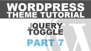 Responsive Wordpress Theme Tutorial - Part 7 - jQuery Toggle Menu