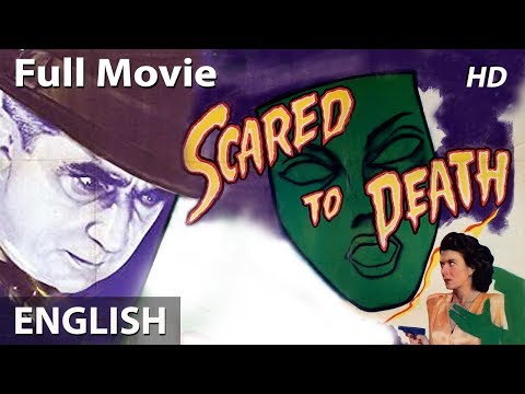 SCARED TO DEATH (Remastered In Color) Full English Movies | Classic Hollywood Horror Movies