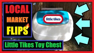 🔥 Local Market Flips 👀 Little Tikes Toy Chest 💰 Reselling On Facebook Marketplace & Fb Groups