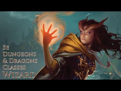 5E D&D Wizard the Arcane Master| Dungeons and Dragons 5th Edition Classes