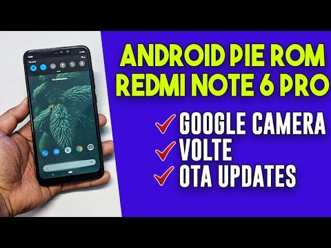 Pixel Experience Android PIE ROM for Redmi Note 6 Pro