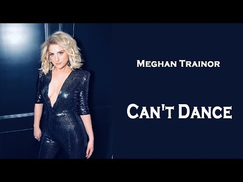 Meghan Trainor - Can † t Dance (TRADUÇÃO/PORTUGUÊS)