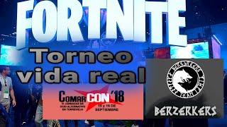 Fortnite en la vida real | comarcon 2018 |Berzerkers | torneo