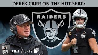 Jon Gruden Doesn't Want Carr? Raiders Rumors: Derek Carr Hot Seat, NFL Refs Apologize & Josh Jacobs