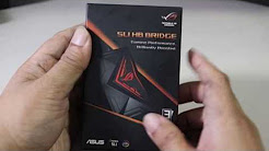 [Unboxing] ASUS ROG HB SLI Aura RGB Bridge / Installed