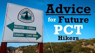 Advice for Future PCT Hikers