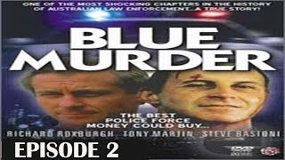 Blue Murder (miniseries) 1995 | Episode 2
