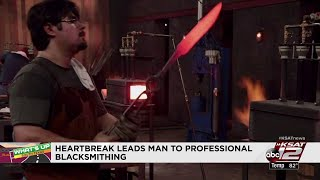 WHAT'S UP SOUTH TEXAS: SA man uses blacksmithing, bladesmithing passion to showcase art form