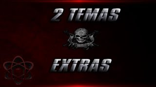 2 Temas + Extras (Pedido)