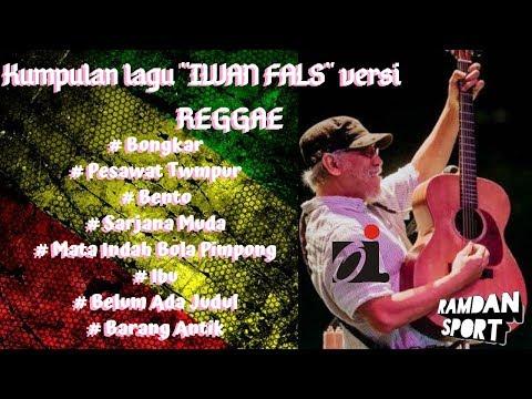 #oi #iwanfals #reggae || Pilihan lagu Iwan Fals versi Reggae ..mantap...🍁🎶