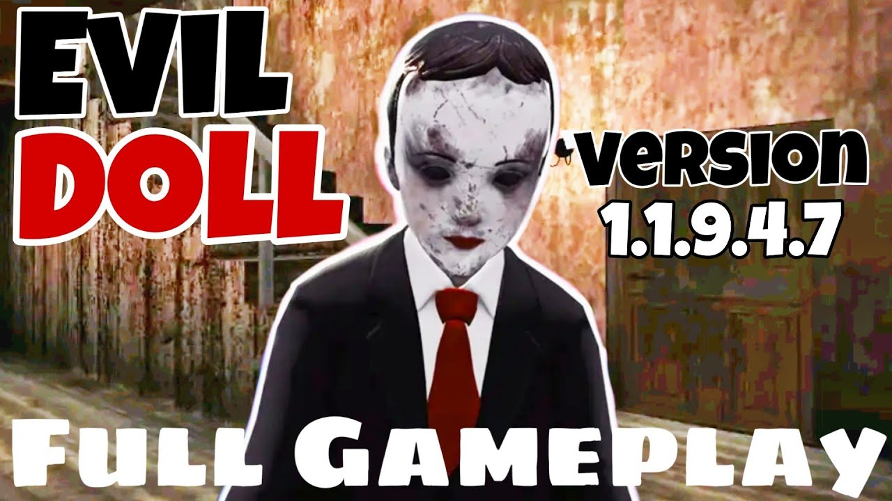 Evil Doll - Version 1.1.9.4.7 Full Android Gameplay