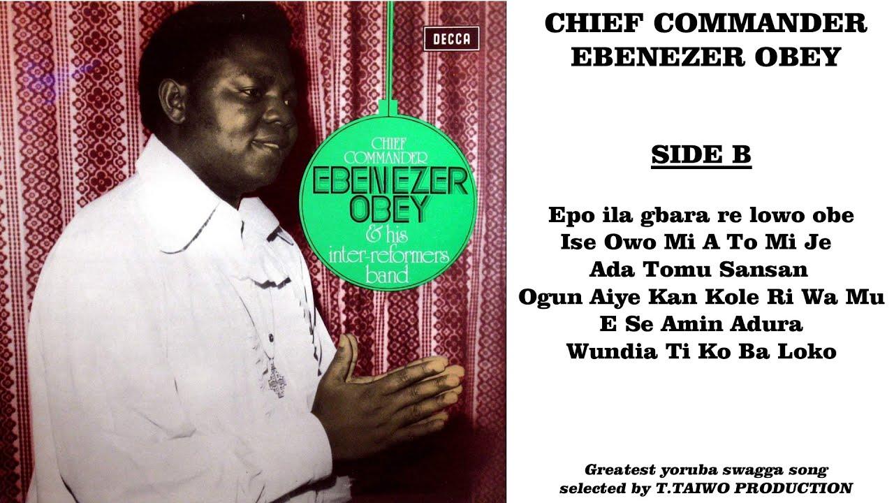 Download EBENEZER OBEY-EPO ILA GBARA RE LOWO OBE