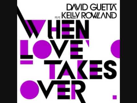 When Love Takes Over - David Guetta Featuring Kelly Rowland . mp3