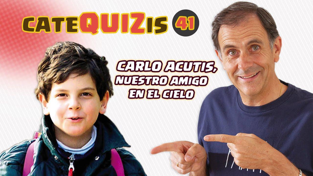 CATEQUIZIS 41 | CARLO ACUTIS, nuestro amigo en el Cielo | Juan Manuel Cotelo