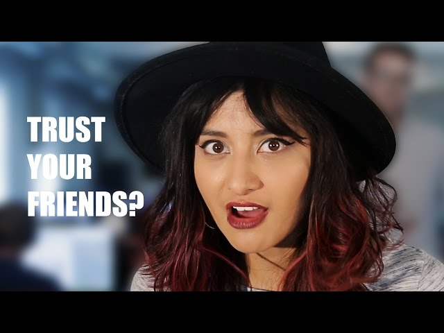 Do You Trust Your Friends? • Street Tested