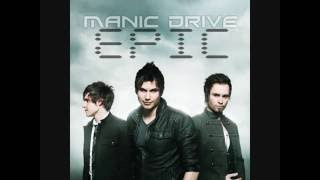 Manic Drive - Epic Lyrics