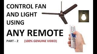 Video Control a Fan and Light by a tv remote part 2 || Wireless switch for fan and bulb Part 2 download MP3, 3GP, MP4, WEBM, AVI, FLV September 2018