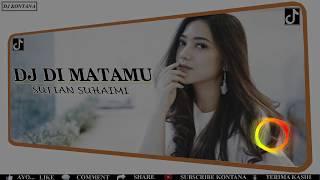 DJ DI MATAMU SUFIAN SUAHAIMI feat PUTERI IKLIM ( DJ REMIX )