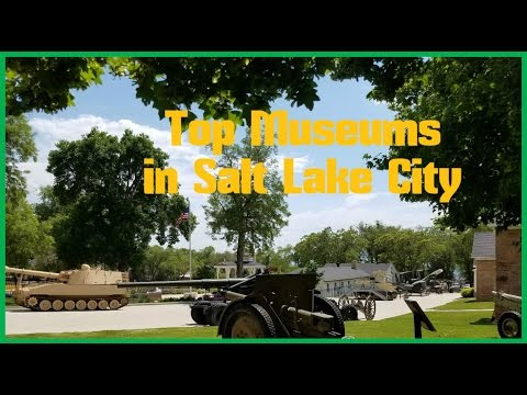 Top 13. Best Museums in Salt Lake City - Travel Utah