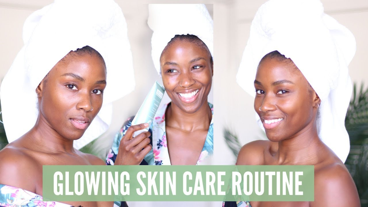 My glowing skin care routine  Skin care routine for black women