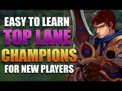 Complete List Of EASY Champions For NEW Top Lane Players - League Of Legends