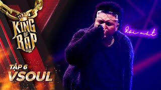 VSOUL kể lại ký ức đẹp với bản hit Đôi Mắt của cố ca sĩ Wanbi Tuấn Anh | KING OF RAP - Tập 6