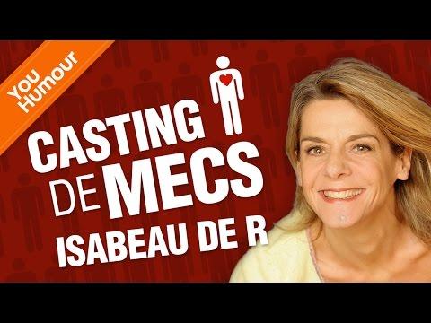 ISABEAU DE R - Casting de mecs
