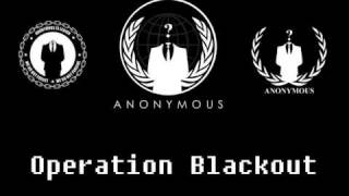 operation blackout engaged we are anonymous