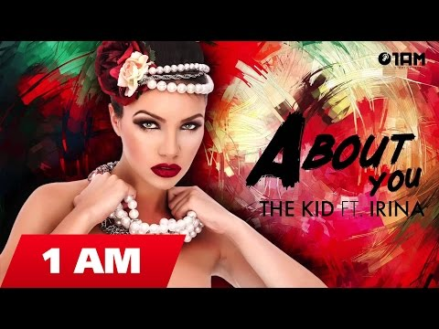 The Kid ft.Aniri - About you (Radio edit)