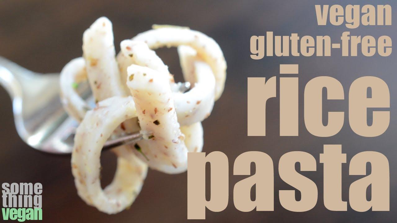 Homemade Rice Pasta Recipe (vegan And Gluten Free) Something Vegan