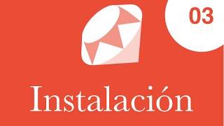 03 - Curso de Ruby, Instalación en Linux
