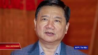 Việt Nam bắt giam ông Đinh La Thăng