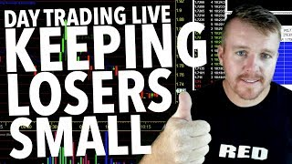 DAY TRADING LIVE! KEEPING LOSERS SMALL!