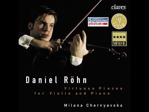 Daniel Röhn & Milana Chernyavska - Christian Sinding: Suite in A Minor, Op. 10