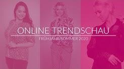 Online Trendschau Frühjahr/Sommer 2020