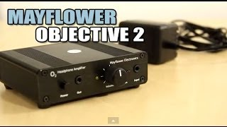 Mayflower Electronics Objective 2 ODAC / Amplifier -  for the Audiophile on a Budget