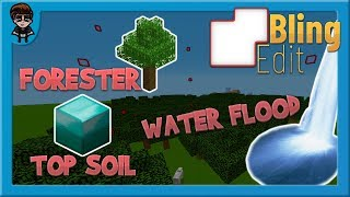 [BlingEdit Minecraft] My Three Plugins! (TopSoil, Forester, Water Flooder)