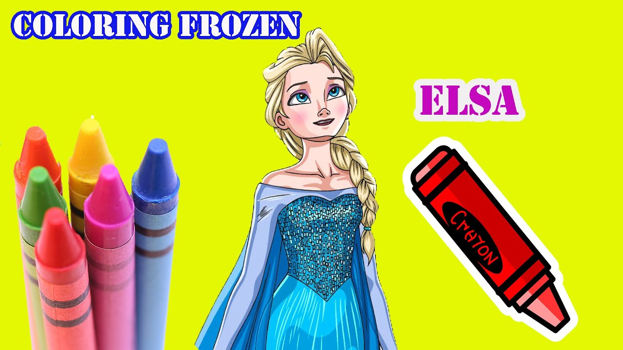 Learn Colors Disney Frozen Coloring Book Queen Elsa Princess Anna Pages For Kids