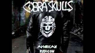 Watch Cobra Skulls Bad Apples video