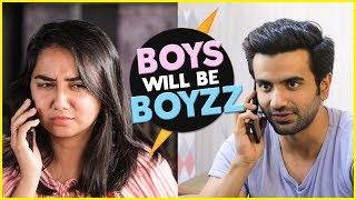Boys Will Be Boys feat. Ayush Mehra | MostlySane