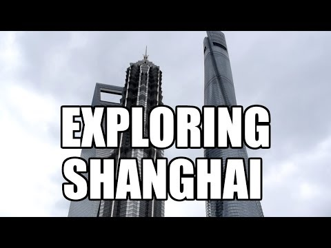 SHANGHAI - EXPLORING SHANGHAI FINANCIAL DISTRICT & MORE  [Ch
