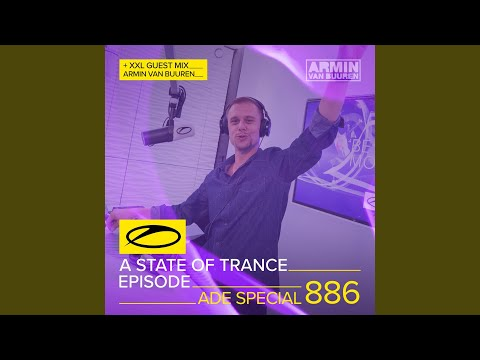 A State Of Trance (ASOT 886) (This Week's Service For Dreamers, Pt. 2)
