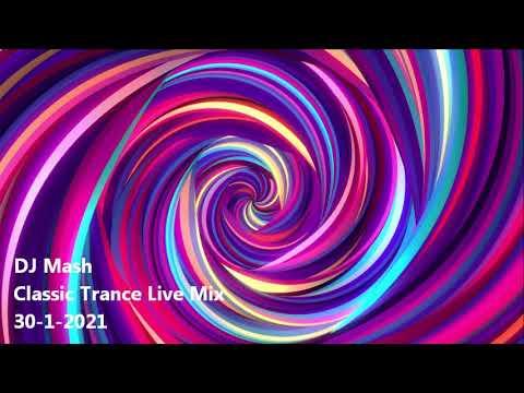 DJ Mash presents - 'Trance Classics' - Mixed Live 30/1/2021