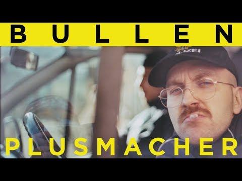PLUSMACHER - BULLEN ► Prod. The BREED (Official 4K Video) on YouTube