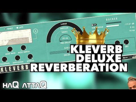 KLEVERB Luxurious Reverberation by KLEVGR │ haQ attaQ 302