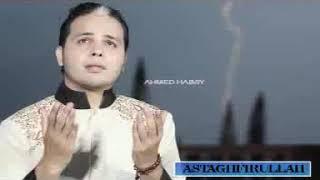 Ahmed Habsyi - Astaghfirullah