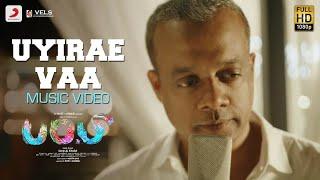 Puppy - Uyirae Vaa Music Video | Gautham Menon | Varun, Samyuktha Hegde | Dharan Kumar